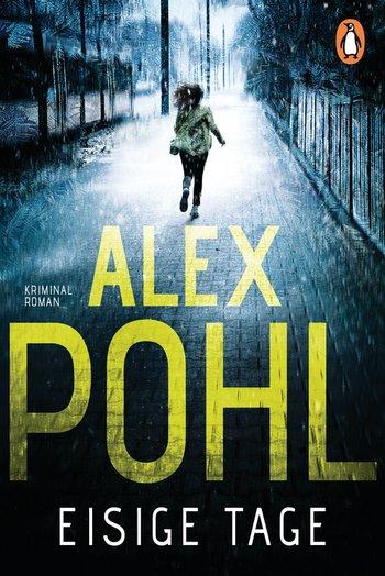 Alex Pohl Eisige Tage
